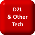 D2L & Other Tech